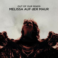 Melissa Auf der Maur - Out of Our Minds