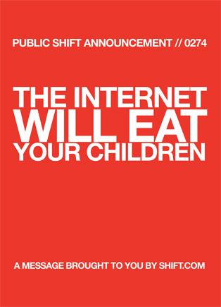 The Internet Will Eat Your Children