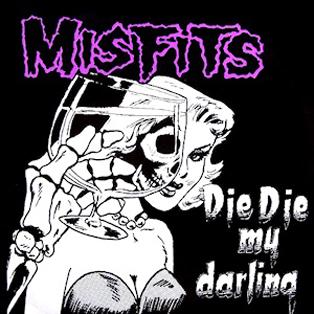 Misfits_-_Die,_Die_My_Darling_cover