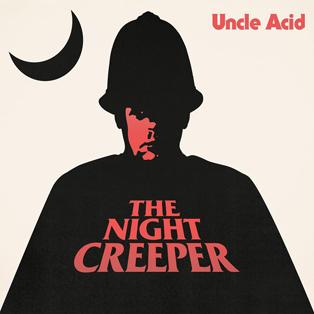 uncleacid-thenightcreeper