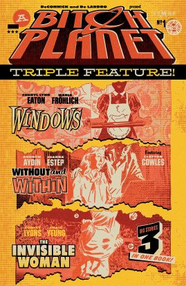Cover for Bitch Planet Triple Feature, featuring art for three seperate stories laid out like ripped pages on a bright yellow background.