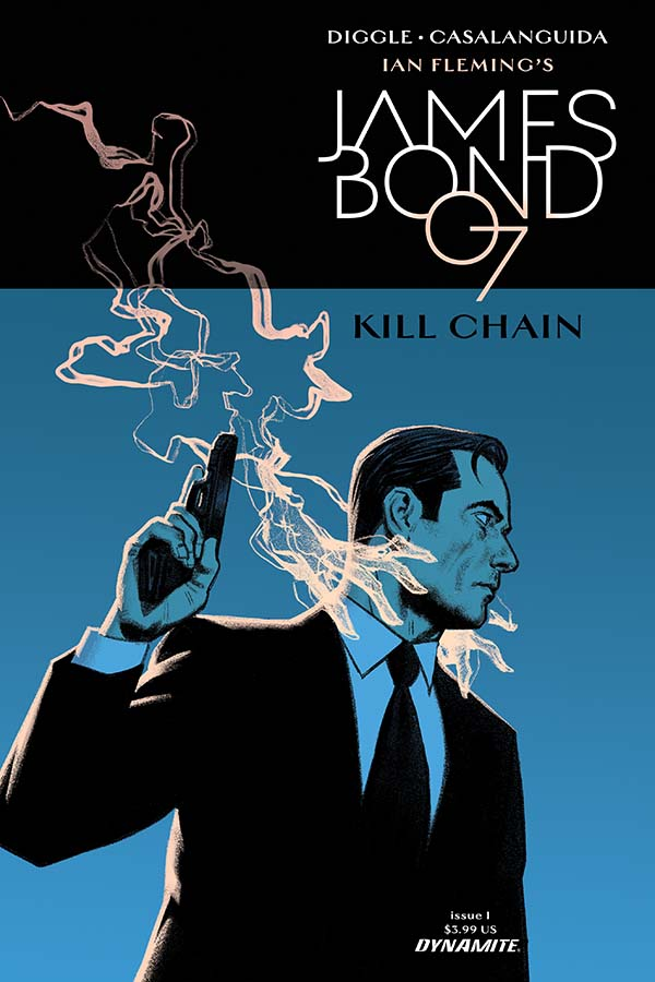 James Bond, in a suit with a gun raised, cigarette smoke wrapped around his face like a pair of clenching hands. This is the cover of James Bond 009 Kill Service #1