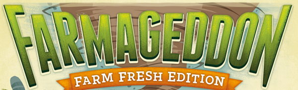 """The cover art for Farmageddon, featuring the name of the game followed by a small banner that reads """"Farm Fresh Edition"""" in orange."""