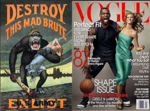 "An ape image to the left holding a blonde woman, that reads ""Destroy the Mad Brute"" and an image of LeBron James holding a basketball and screaming, a white woman in a green dress across his arm on the cover of Vogue."