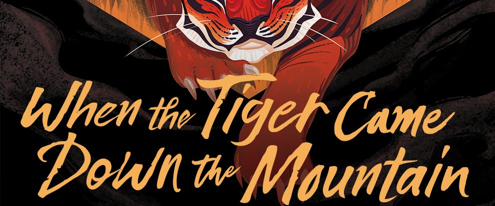 cover art for When the Tiger Came Down the Mountain by Nghi Vo