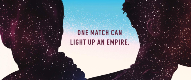 """Two star filled silhouettes with text between that reads """"one match light up an empire"""""""