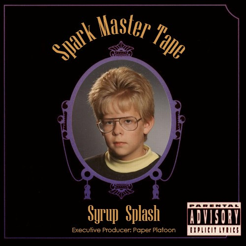 Album Cover Art for The 'Syrup Splash' Mixtape by Spark Master Tape (Executive Produced by Paper Platoon)