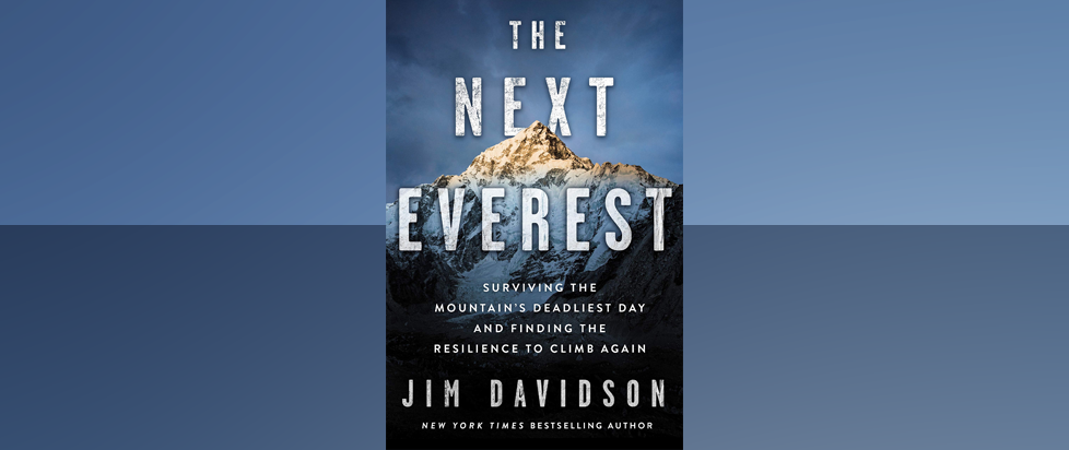 In a field of bifurcated blue is the cover for Jim Davidson's book The Next Everest, which has a picture of the mountain itself.