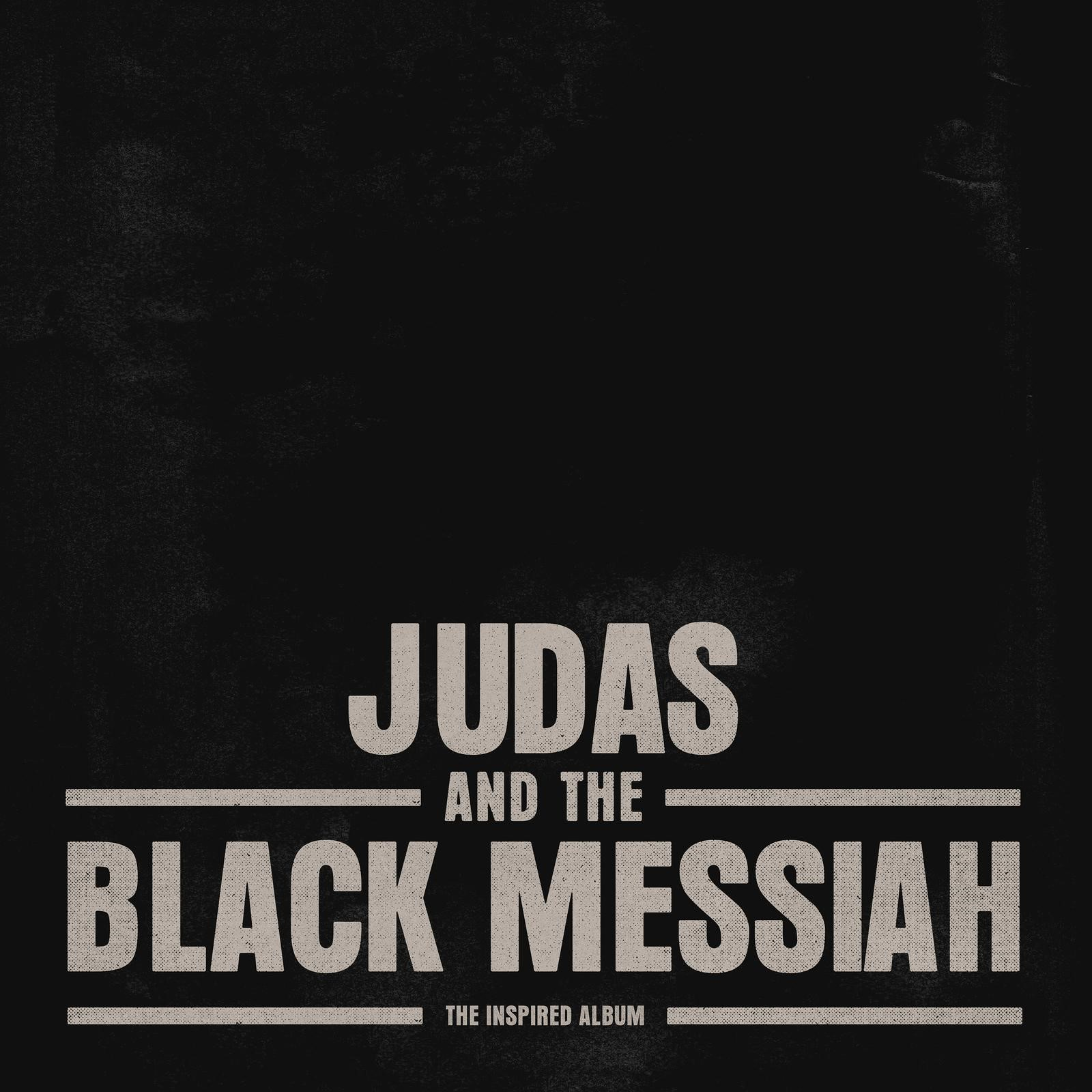 """A dark background with the text """"Judas and the Black Messiah"""" in front."""