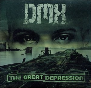 The album cover for DMX's The Great Depression with his face superimposed over a ruined cityscape.