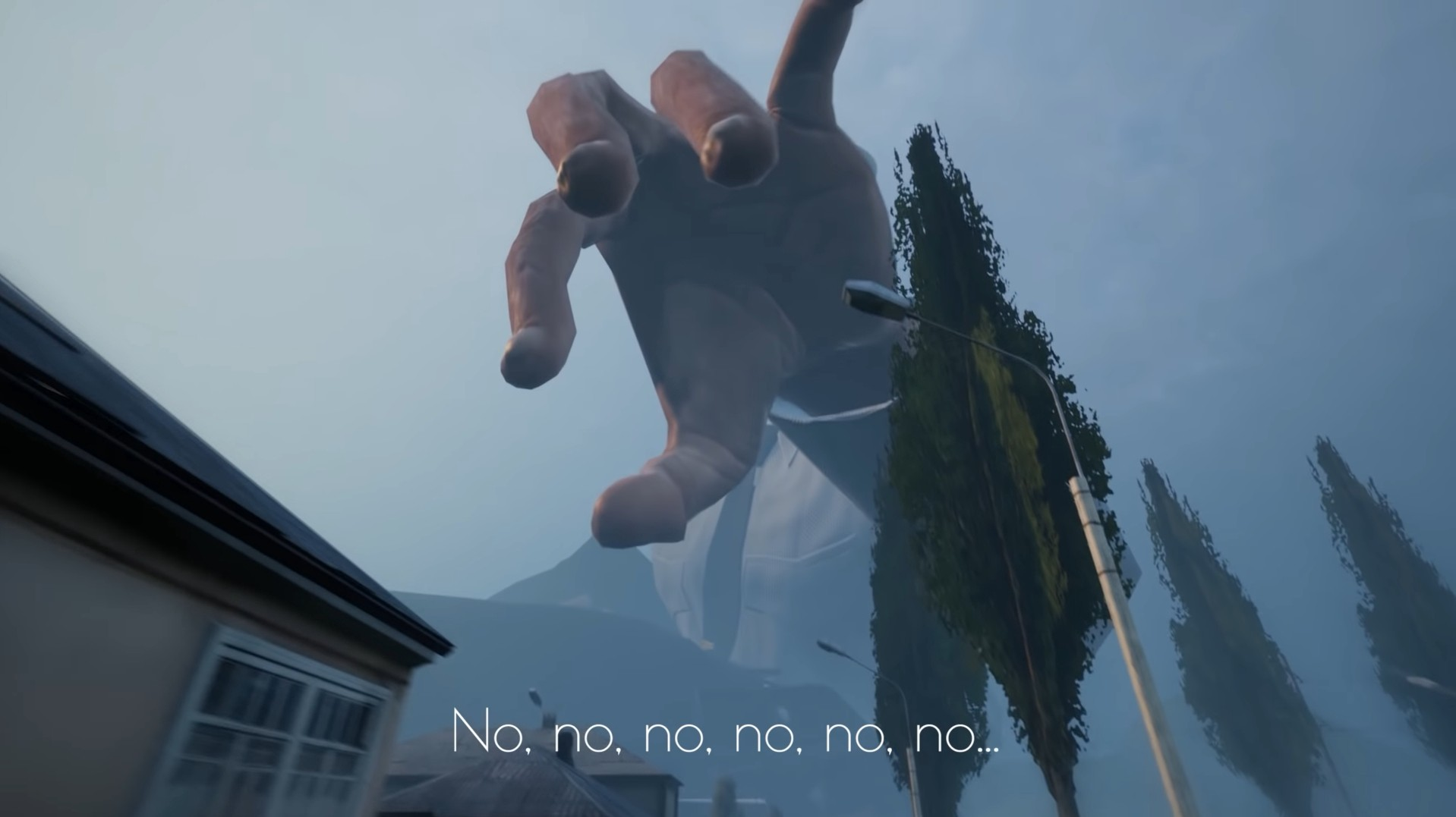 A giant hand reaches down to pick up the player with the subtitle no, no, no, no