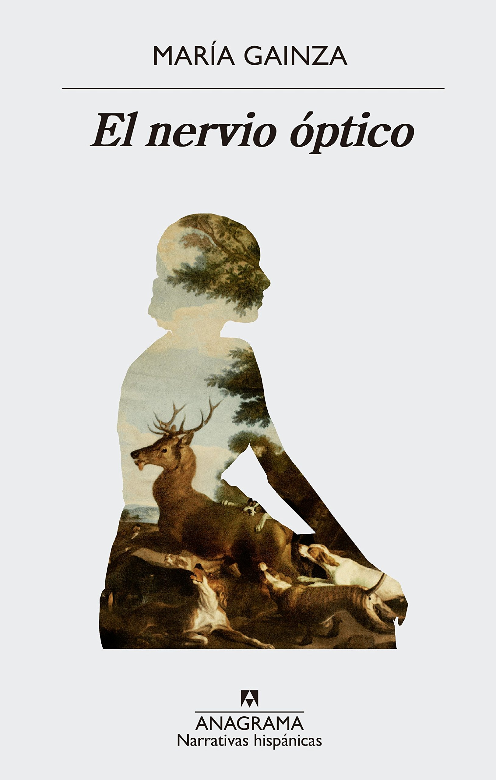the cover for El nervio optico showing a figure creating a silhouette with a deer inside.