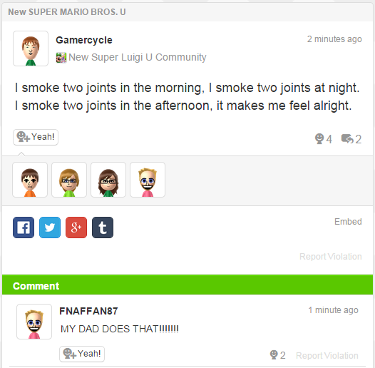 """A comment from user Gamercycle in the New Upser Luigi U Community that reads """"I smoke two joints in the morning, I smoke two joints at night. I smoke two joints in the afternoon, it makes me feel alright."""" User FNAFFAN87 that reads (in all caps) """"My dad does that!"""""""